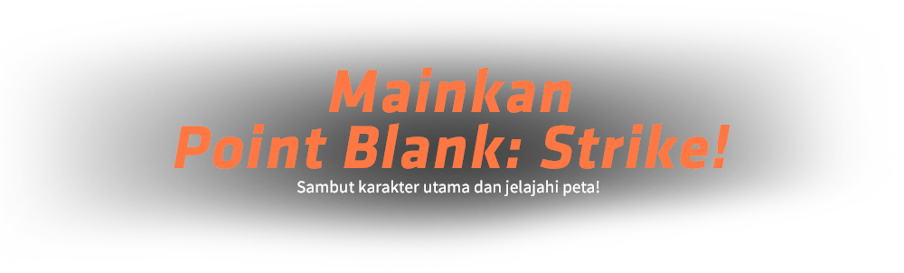 TAKE AIM WITH POINT BLANK STRIKE!